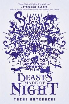 Beasts Made of Night