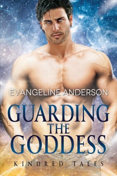Guarding the Goddess