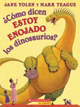 ¿Cómo dicen estoy enojado los dinosaurios?
