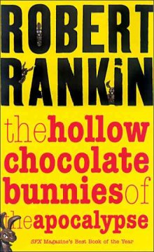 The Hollow Chocolate Bunnies of the Apocalypse