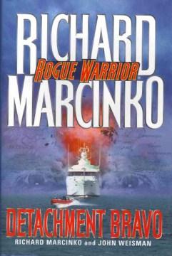 Rogue Warrior--Detachment Bravo