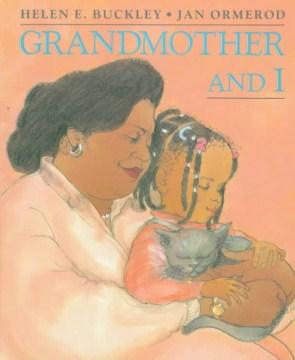 Grandmother and I