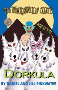 The Werewolf Club Meets Dorkula
