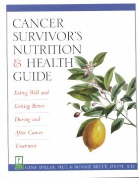 Cancer Survivor's Nutrition & Health Guide