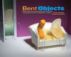 Bent Objects