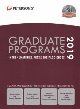 Peterson's Graduate Programs in the Humanities, Arts & Social Sciences 2019