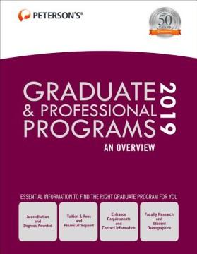 Peterson's Graduate & Professional Programs, An Overview 2019