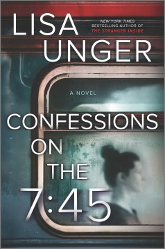 Confessions on the 7:45 : Novel