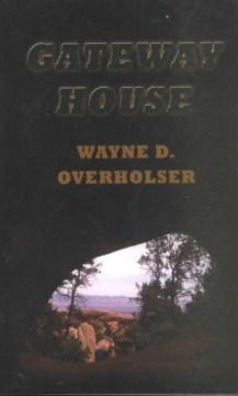 Gateway House : A Western Story