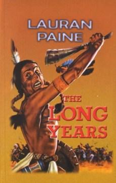 The Long Years