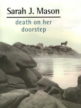 Death on Her Doorstep