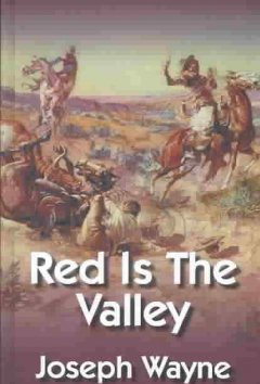 Red Is the Valley