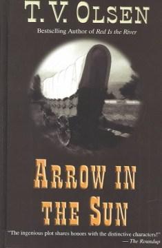 Arrow in the Sun