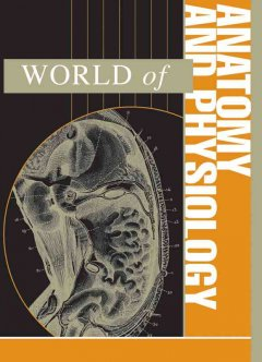 World of Anatomy and Physiology