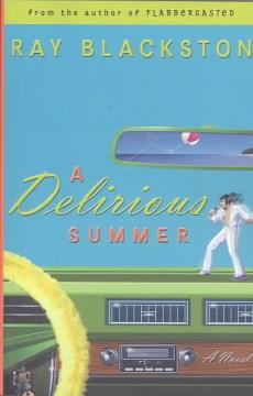 A Delirious Summer