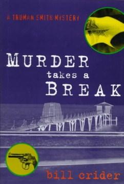 Murder Takes A Break