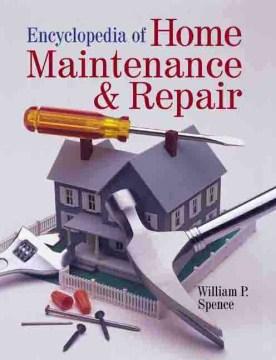 Encyclopedia of Home Maintenance and Repair