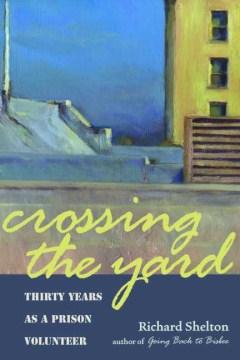 Crossing the Yard