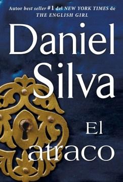 El atraco (The Heist--Spanish )