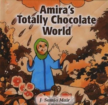 Amira's Totally Chocolate World