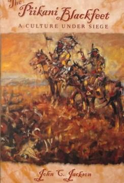 The Piikani Blackfeet