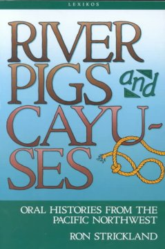 River Pigs and Cayuses