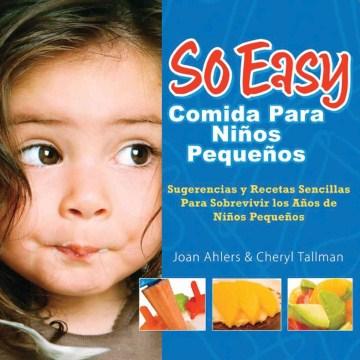 So easy comida para niños pequeños