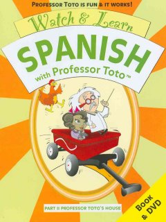 Watch & Learn Spanish With Professor Toto