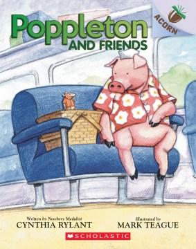 Poppleton and Friends