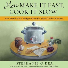 More Make It Fast, Cook It Slow