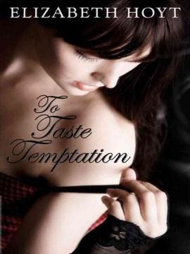 To Taste Temptation
