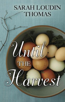 Until the Harvest