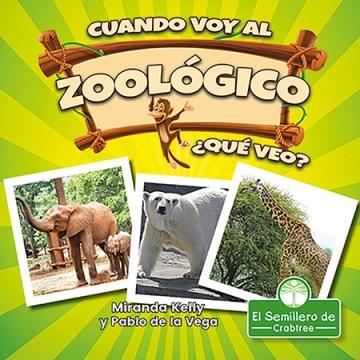 Cuando voy al zoológico, ¿qué veo?