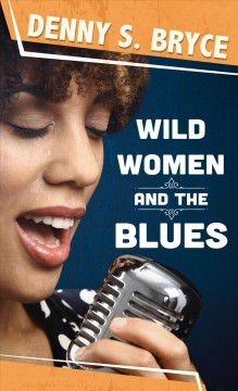 Wild Women And The Blues [text (large Print)]