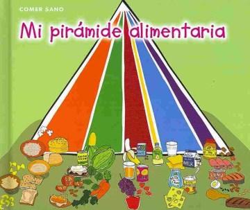 Mi pirámide alimentaria
