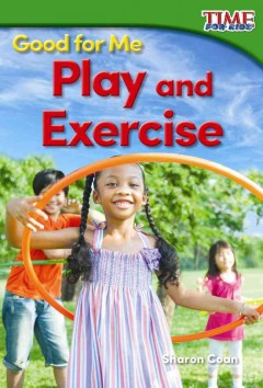 Play and Exercise