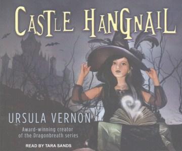 Castle Hangnail [sound Recording (book On CD)]