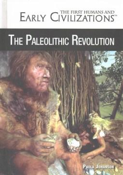 The Paleolithic Revolution