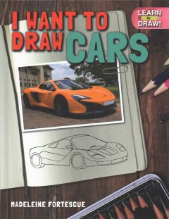 I Want to Draw Cars
