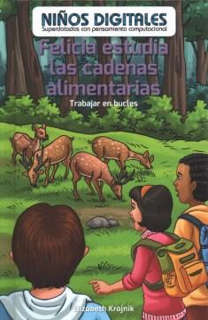 Felicia Estudia Las Cadenas Alimentarias