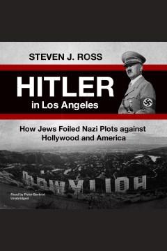 Hitler in Los Angeles