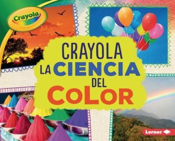 Crayola la ciencia del color