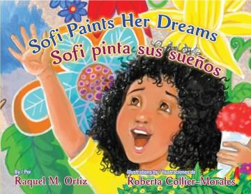 Sofi Paints Her Dreams