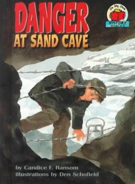 Danger at Sand Cave