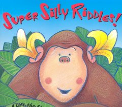 Super Silly Riddles!