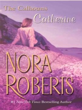 The Calhouns--Catherine