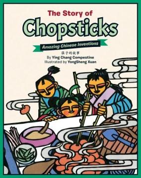 The story of chopsticks = 筷子的故事 - The Story of Chopsticks