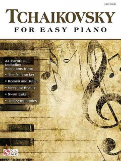 Tchaikovsky for Easy Piano