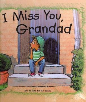 I Miss You, Grandad