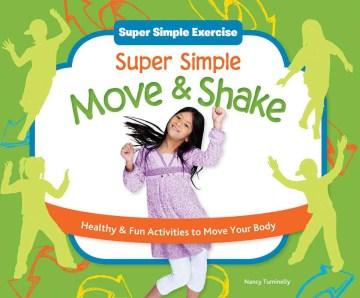 Super Simple Move & Shake